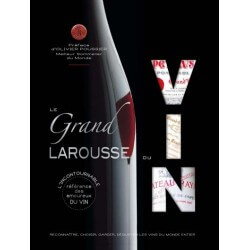 Livre Le Grand Larousse du Vin 656 pages 700 photographies - 818040